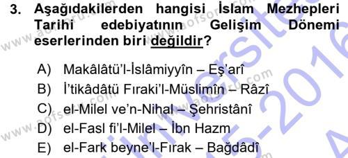 İslam Mezhepleri Tarihi Dersi 2015 - 2016 Yılı (Vize) Ara Sınav Soruları 3. Soru