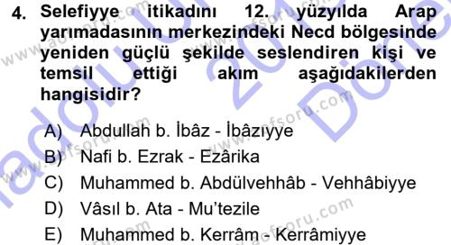 İslam Mezhepleri Tarihi Dersi 2015 - 2016 Yılı (Final) Dönem Sonu Sınav Soruları 4. Soru
