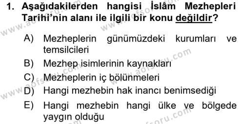 İslam Mezhepleri Tarihi Dersi 2016 - 2017 Yılı (Final) Dönem Sonu Sınav Soruları 1. Soru