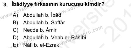 İslam Mezhepleri Tarihi Dersi 2016 - 2017 Yılı (Final) Dönem Sonu Sınav Soruları 3. Soru