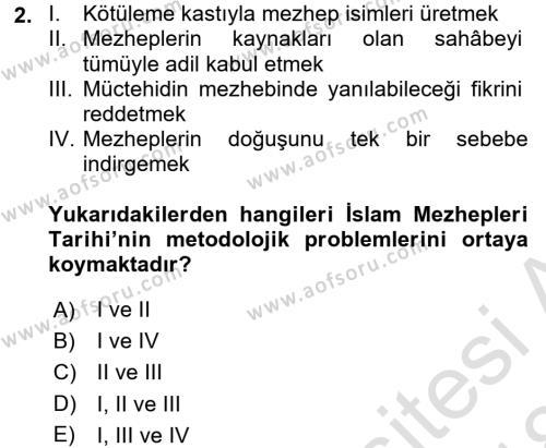 İslam Mezhepleri Tarihi Dersi 2017 - 2018 Yılı (Vize) Ara Sınav Soruları 2. Soru