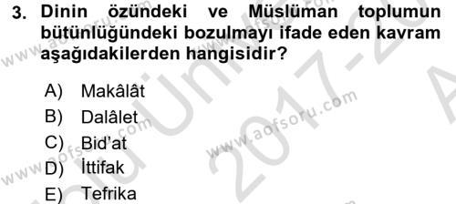 İslam Mezhepleri Tarihi Dersi 2017 - 2018 Yılı (Vize) Ara Sınav Soruları 3. Soru
