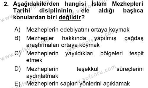İslam Mezhepleri Tarihi Dersi 2017 - 2018 Yılı (Final) Dönem Sonu Sınav Soruları 2. Soru
