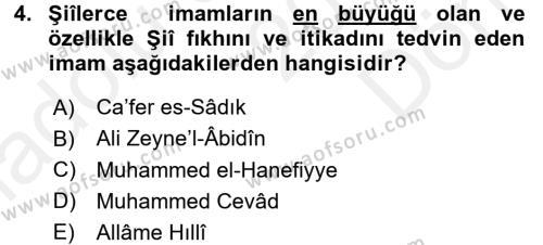 İslam Mezhepleri Tarihi Dersi 2017 - 2018 Yılı (Final) Dönem Sonu Sınav Soruları 4. Soru