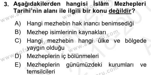 İslam Mezhepleri Tarihi Dersi 2018 - 2019 Yılı (Vize) Ara Sınav Soruları 3. Soru