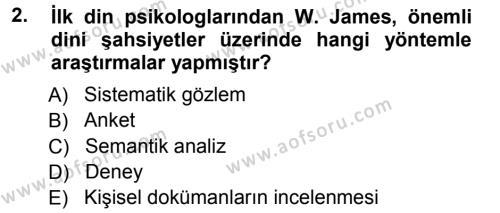 Din Psikolojisi Dersi 2012 - 2013 Yılı (Vize) Ara Sınav Soruları 2. Soru