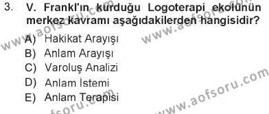 İlahiyat Bölümü 3. Yarıyıl Din Psikolojisi Dersi 2013 Yılı Güz Dönemi Tek Ders Sınavı 3. Soru