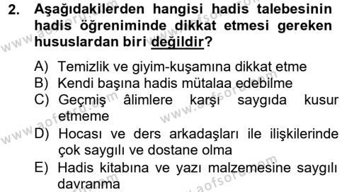 İlahiyat Bölümü 4. Yarıyıl Hadis Dersi 2013 Yılı Bahar Dönemi Dönem Sonu Sınavı 2. Soru