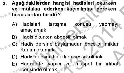 Hadis Dersi 2013 - 2014 Yılı (Vize) Ara Sınav Soruları 3. Soru