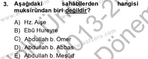 Hadis Dersi 2013 - 2014 Yılı (Final) Dönem Sonu Sınav Soruları 3. Soru