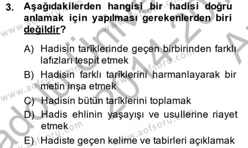 Hadis Dersi 2014 - 2015 Yılı (Vize) Ara Sınav Soruları 3. Soru
