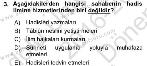 Hadis Dersi 2016 - 2017 Yılı (Final) Dönem Sonu Sınav Soruları 3. Soru