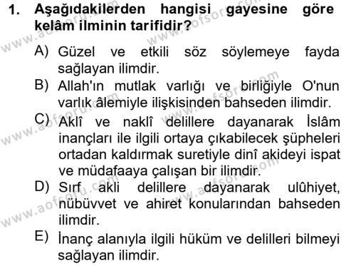 İlahiyat Bölümü 4. Yarıyıl Kelam'a Giriş Dersi 2013 Yılı Bahar Dönemi Ara Sınavı 1. Soru