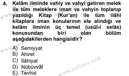 İlahiyat Bölümü 4. Yarıyıl Kelam'a Giriş Dersi 2013 Yılı Bahar Dönemi Ara Sınavı 4. Soru