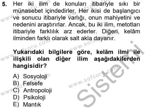 İlahiyat Bölümü 4. Yarıyıl Kelam'a Giriş Dersi 2013 Yılı Bahar Dönemi Ara Sınavı 5. Soru