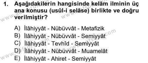 Kelam´a Giriş Dersi 2012 - 2013 Yılı (Final) Dönem Sonu Sınav Soruları 1. Soru