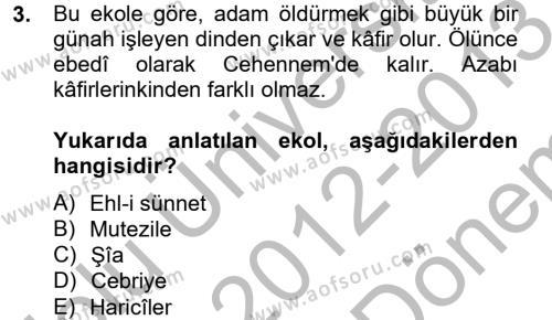 Kelam´a Giriş Dersi 2012 - 2013 Yılı (Final) Dönem Sonu Sınav Soruları 3. Soru