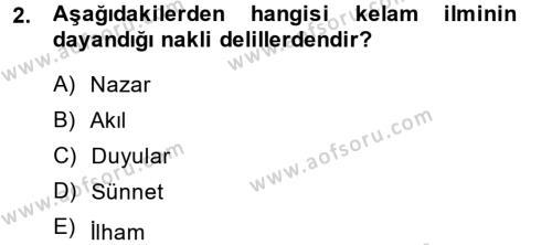 Kelam´a Giriş Dersi 2013 - 2014 Yılı (Vize) Ara Sınav Soruları 2. Soru