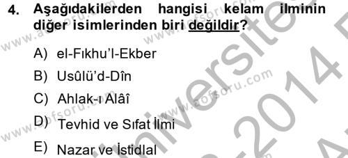 Kelam´a Giriş Dersi 2013 - 2014 Yılı (Vize) Ara Sınav Soruları 4. Soru
