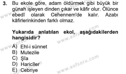 İlahiyat Bölümü 4. Yarıyıl Kelam'a Giriş Dersi 2014 Yılı Bahar Dönemi Tek Ders Sınavı 3. Soru