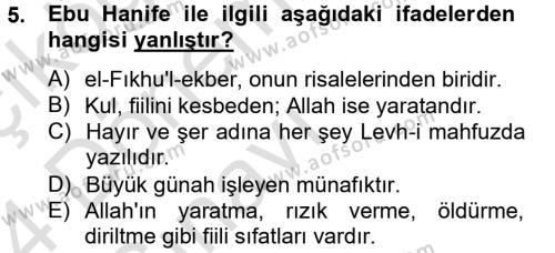 İlahiyat Bölümü 4. Yarıyıl Kelam'a Giriş Dersi 2014 Yılı Bahar Dönemi Tek Ders Sınavı 5. Soru