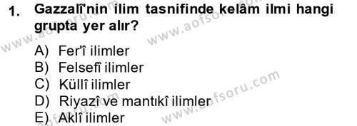 Kelam´a Giriş Dersi 2014 - 2015 Yılı (Vize) Ara Sınav Soruları 1. Soru