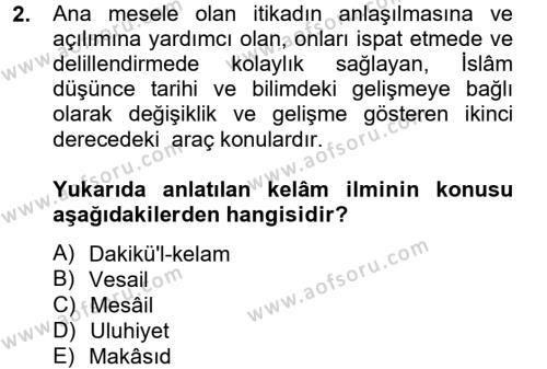 Kelam´a Giriş Dersi 2014 - 2015 Yılı Tek Ders Sınav Soruları 2. Soru