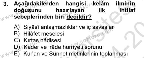 Kelam´a Giriş Dersi 2014 - 2015 Yılı Tek Ders Sınav Soruları 3. Soru
