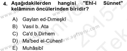 Kelam´a Giriş Dersi 2015 - 2016 Yılı Tek Ders Sınav Soruları 4. Soru