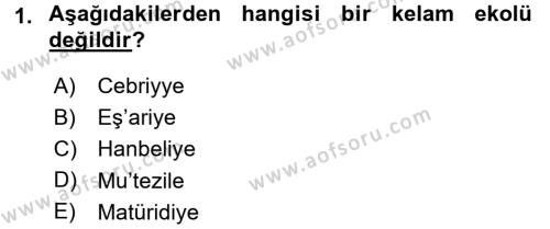 Kelam´a Giriş Dersi 2016 - 2017 Yılı 3 Ders Sınav Soruları 1. Soru