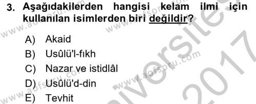 Kelam´a Giriş Dersi 2016 - 2017 Yılı (Vize) Ara Sınav Soruları 3. Soru