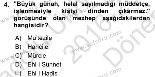 Kelam´a Giriş Dersi 2016 - 2017 Yılı (Final) Dönem Sonu Sınav Soruları 4. Soru