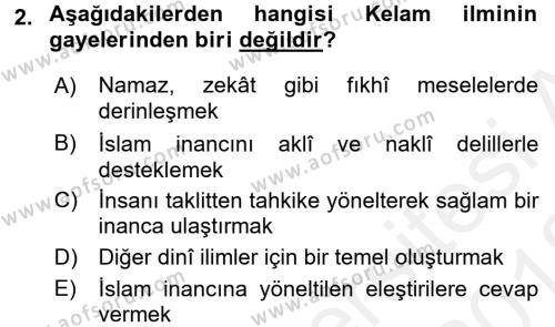 Kelam´a Giriş Dersi 2017 - 2018 Yılı (Vize) Ara Sınav Soruları 2. Soru