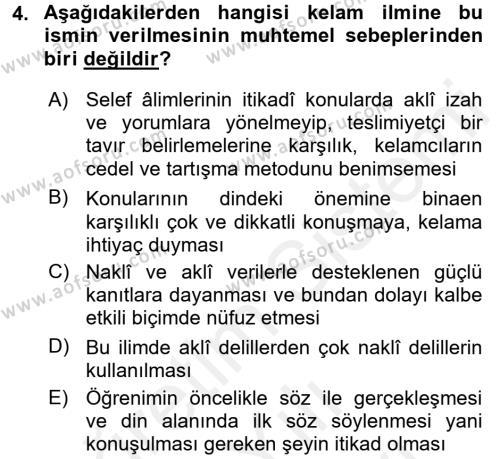 Kelam´a Giriş Dersi 2017 - 2018 Yılı (Vize) Ara Sınav Soruları 4. Soru