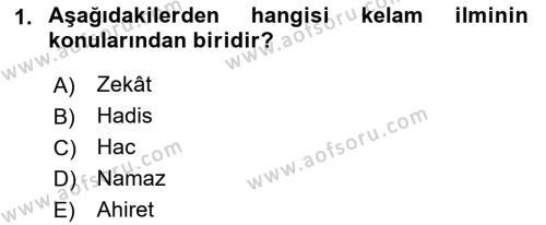 Kelam´a Giriş Dersi 2018 - 2019 Yılı (Vize) Ara Sınav Soruları 1. Soru