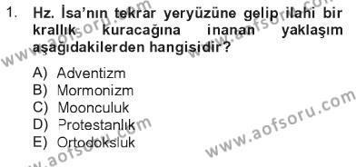 İlahiyat Bölümü 4. Yarıyıl Din Sosyolojisi Dersi 2013 Yılı Bahar Dönemi Tek Ders Sınavı 1. Soru