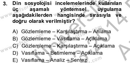 İlahiyat Bölümü 4. Yarıyıl Din Sosyolojisi Dersi 2014 Yılı Bahar Dönemi Ara Sınavı 3. Soru