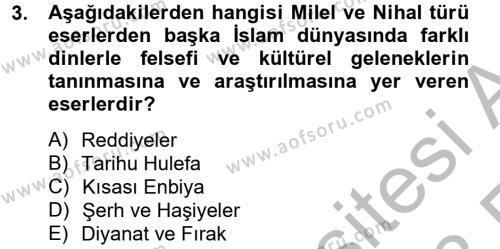 İlahiyat Bölümü 4. Yarıyıl Yaşayan Dünya Dinleri Dersi 2013 Yılı Bahar Dönemi Ara Sınavı 3. Soru