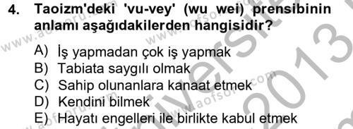 İlahiyat Bölümü 4. Yarıyıl Yaşayan Dünya Dinleri Dersi 2013 Yılı Bahar Dönemi Dönem Sonu Sınavı 4. Soru