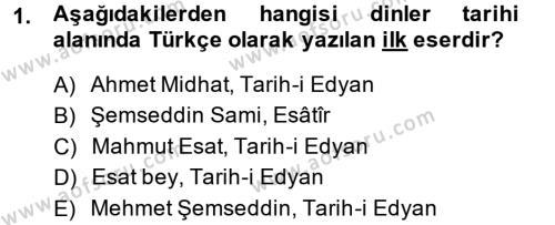 İlahiyat Bölümü 4. Yarıyıl Yaşayan Dünya Dinleri Dersi 2014 Yılı Bahar Dönemi Ara Sınavı 1. Soru