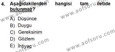 Yaşlı Bakımı Bölümü 1. Yarıyıl Bireyler Arası İletişim Dersi 2013 Yılı Güz Dönemi Ara Sınavı 4. Soru