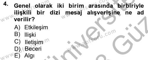 Adalet Bölümü 1. Yarıyıl Halkla İlişkiler Ve İletişim Dersi 2013 Yılı Güz Dönemi Ara Sınavı 4. Soru