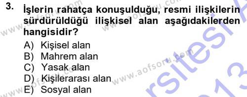 Adalet Bölümü 1. Yarıyıl Halkla İlişkiler Ve İletişim Dersi 2013 Yılı Güz Dönemi Dönem Sonu Sınavı 3. Soru
