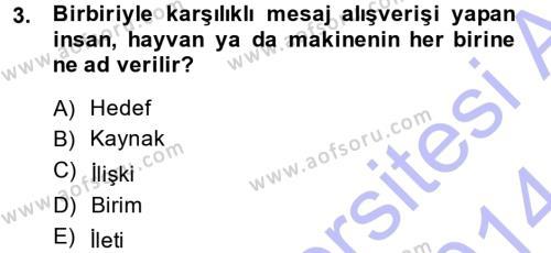 Halkla İlişkiler Ve İletişim Dersi 2013 - 2014 Yılı Ara Sınavı 3. Soru