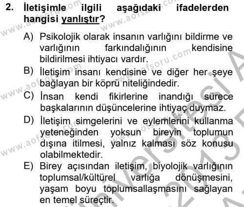 Sosyal Hizmet Bölümü 2. Yarıyıl Etkili İletişim Teknikleri Dersi 2013 Yılı Bahar Dönemi Ara Sınavı 2. Soru