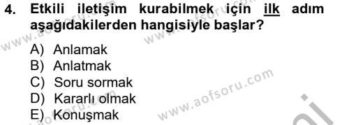 Sosyal Hizmet Bölümü 2. Yarıyıl Etkili İletişim Teknikleri Dersi 2013 Yılı Bahar Dönemi Ara Sınavı 4. Soru