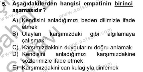 Sosyal Hizmet Bölümü 2. Yarıyıl Etkili İletişim Teknikleri Dersi 2013 Yılı Bahar Dönemi Ara Sınavı 5. Soru