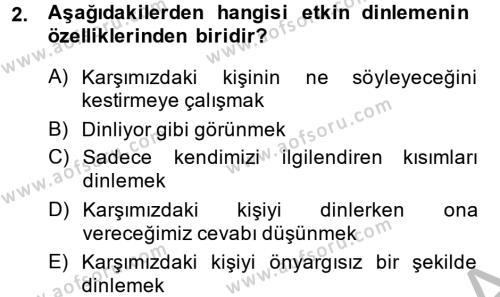 Medya ve İletişim Bölümü 2. Yarıyıl Etkili İletişim Teknikleri Dersi 2014 Yılı Bahar Dönemi Ara Sınavı 2. Soru