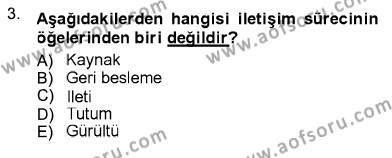 Sosyal Hizmet Bölümü 1. Yarıyıl İletişim Bilgisi Dersi 2013 Yılı Güz Dönemi Ara Sınavı 3. Soru