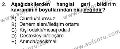 Sosyal Hizmetler Bölümü 1. Yarıyıl İletişim Bilgisi Dersi 2013 Yılı Güz Dönemi Dönem Sonu Sınavı 2. Soru